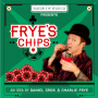 Frye's Chips by Charlie Frye